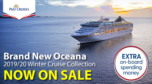 P&O Cruises 2019 / 2020 on sale now